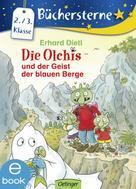 Erhard Dietl: Die Olchis und der Geist der blauen Berge